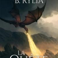 Le chevalier noir T1 : La quête - Diane B. Rylia