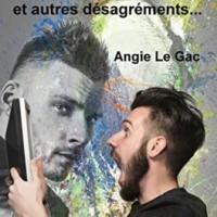 La panne et autres désagréments... - Angie Le Gac