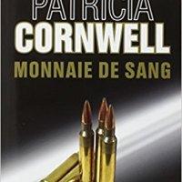 Kay Scarpetta T22 : Monnaie de sang – Patricia Cornwell