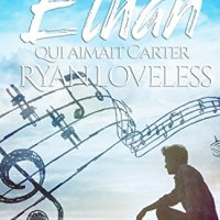 Ethan qui aimait Carter - Ryan Loveless